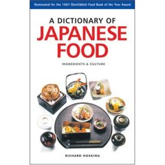 A Dictionary of Japanese Food : Ingredients & Culture
