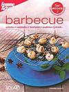 BARBECUE - GRILLADES, MARINADES, BROCHETTES, PAPILLOTES, STEACK...
